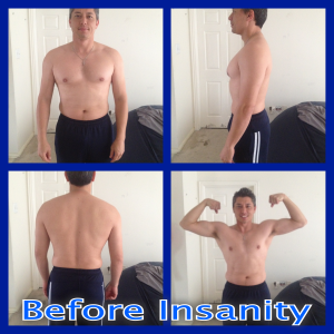 Insanity Workouts Before Pics